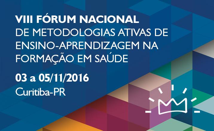 Fórum Nacional de Metodologias Ativas de Ensino-aprendizagem na Formação em Saúde